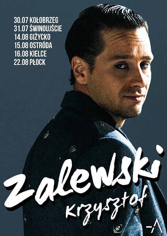 Letnia trasa Krzysztofa Zalewskiego