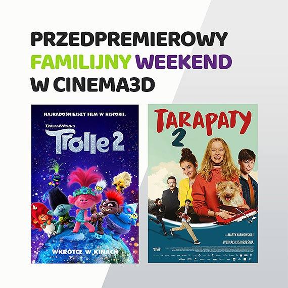 """""""Trolle 2"""" i """"Tarapaty 2"""" przedpremierowo w Cinema3D!"""