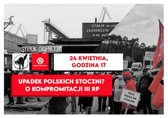Dyskusja - upadek polskich stoczni? O kompromitacji III RP.